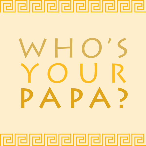 Whos-Your-Papa-Press